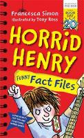 Horrid Henry Funny Fact Files: World...