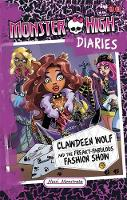 Clawdeen Wolf and the Freaky Fabulous...