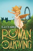 Rowan Oakwing: A London Fairy Tale