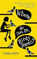 Where Do You Go, Birdy Jones?