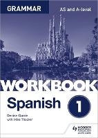 AQA A-level Spanish - grammar workbook 1