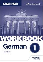 German A-level grammar workbook -...