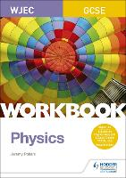 WJEC GCSE Physics Workbook