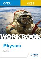 CCEA GCSE Physics Workbook