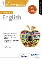 How to Pass National 5 English: ...