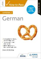 How to Pass National 5 German: Second...
