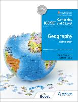 Cambridge IGCSE and O Level Geography...