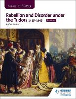 Access to History: Rebellion and...