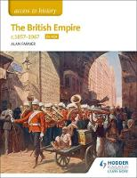 Access to History The British Empire,...