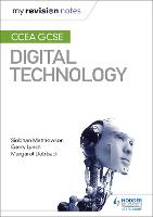 My Revision Notes: CCEA GCSE Digital...