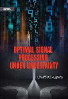 Optimal Signal Processing Under...