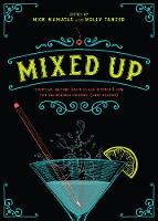 Mixed Up: Cocktail Recipes (and Flash...