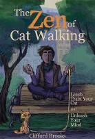 The Zen of Cat Walking: Leash Train...
