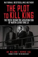The Plot to Kill King: The Truth...