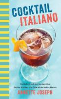 Cocktail Italiano: The Definitive...