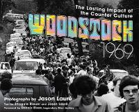 Woodstock 1969: The Lasting Impact of...