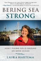 Bering Sea Strong: Sometimes a Woman...