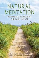 Natural Meditation: Refreshing Your...