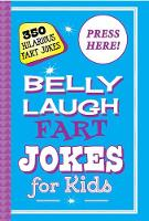 Belly Laugh Fart Jokes for Kids: 350...