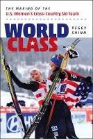 World Class: The Making of the U.S....