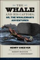The Whale and His Captors; or, The...
