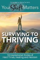Your Shift Matters: Surviving to...
