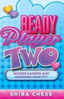 Ready Player Two: Women Gamers and...