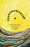 Transhumanism: Evolutionary Futurism...