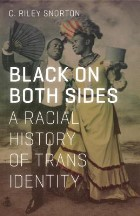 Black on Both Sides: A Racial History...