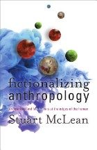 Fictionalizing Anthropology:...
