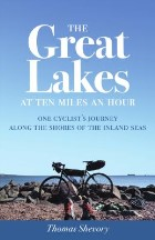 The Great Lakes at Ten Miles an Hour:...
