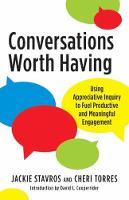Conversations Worth Having: Using...