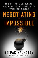 Negotiating the Impossible: How to...
