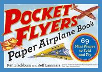 Pocket Flyers Paper Airplane Book: 69...
