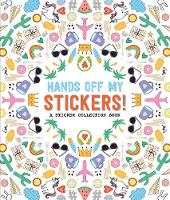 Pipsticks Hands off My Stickers! the...