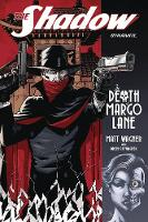 The Shadow: The Death of Margo TP