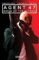 Agent 47 Vol. 1: Birth of the Hitman
