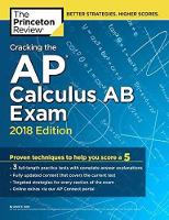 Cracking the AP Calculus AB Exam, ...