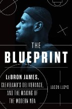 The Blueprint: LeBron James,...