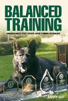 Balanced Training: Obedience for Dogs...