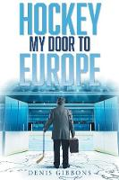 Hockey: My Door to Europe