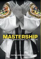 Mastership: The Journey from...