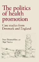 The Politics of Health Promotion: ...