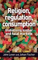 Religion, Regulation, Consumption:...