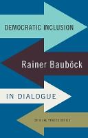 Democratic Inclusion: Rainer BauboeCk...