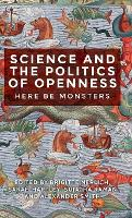 Science and the Politics of Openness:...