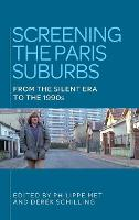 Screening the Paris Suburbs: From the...
