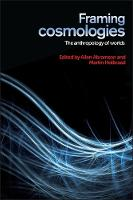Framing Cosmologies: The Anthropology...
