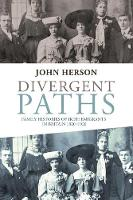 Divergent Paths: Family Histories of...