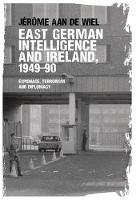 East German Intelligence and Ireland,...